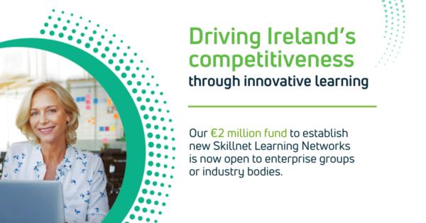 Skillnet Ireland Launches €2m Fund to Establish New Learning Networks Across Ireland