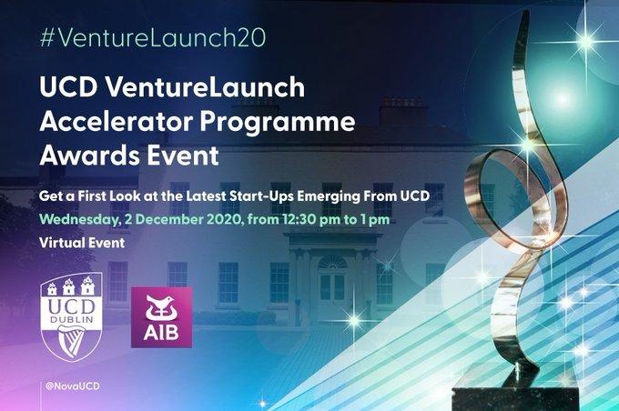 2020 UCD VentureLaunch Accelerator Programme Virtual Awards Event